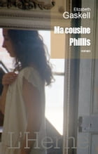 Ma cousine Phillis by Elizabeth Gaskell