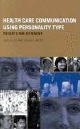 Book Health Care Communication Using Personality Type by Brock, Susan A.