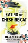 Eating The Cheshire Cat Cover Image