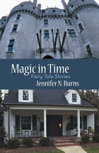 Magic in Time: Fairy Tale Stories