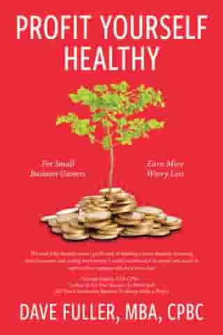 Profit Yourself Healthy