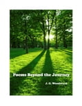 Poems Beyond the Journey 5f54988d-8dee-413d-8d80-ca43dc9fc1da