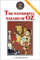 The Wonderful Wizard OF Oz - (FREE Audiobook Included!) by L. Frank Baum