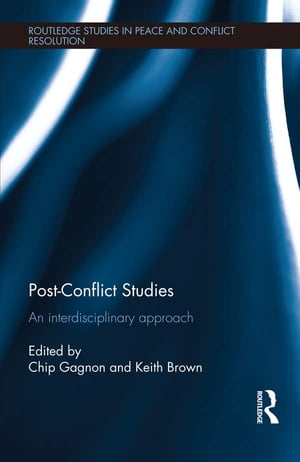 Post-Conflict Studies An Interdisciplinary Approach