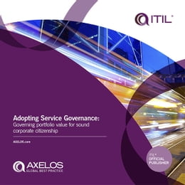 Book Adopting Service Governance: Governing Portfolio Value for Sound Corporate Citzenship by AXELOS