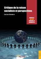 Critique de la raison socialiste et perspectives by Lucien Doumro