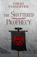 The Shattered Prophecy 5a20a5e1-96df-43ac-9ec5-728e589f5cc2