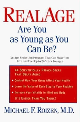 Book RealAge: Are You as Young as You Can Be? by Michael F. Roizen