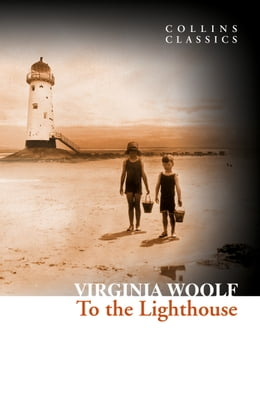 Book To the Lighthouse (Collins Classics) by Virginia Woolf