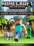 Minecraft Xbox One Edition Favorites Pack Game Guide Unofficial 9768ce9f-b52d-4d15-a3d7-f4b7ebdcf439