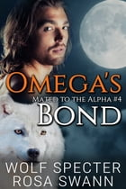 Omega's Bond by Wolf Specter
