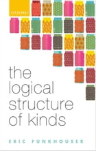 The Logical Structure of Kinds by Eric Funkhouser