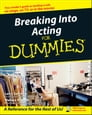 Breaking Into Acting For Dummies Cover Image