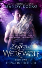 The Legend of the Werewolf by Mandy Rosko