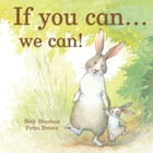 If You Can…We Can! (Parragon Read-Along)