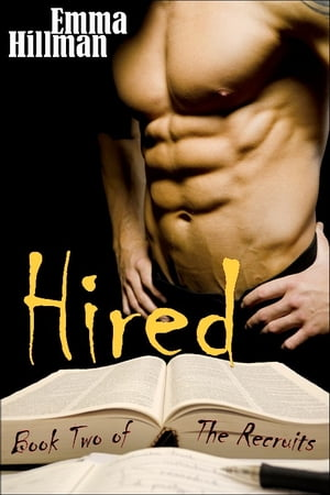 Hired (The Recruits: Book Two)