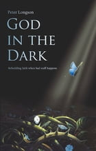 God in the Dark by Peter Longson