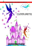 Clever Gretel by Grimm Brothers