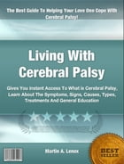 Living With Cerebral Palsy by Martin A. Lenox