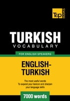 Turkish vocabulary for English speakers - 7000 words by Andrey Taranov