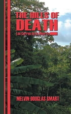 The Hills of Death by Melvin Douglas Smart