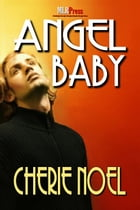Angel Baby by Cherie Noel