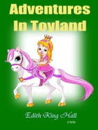 Adventures in Toyland: What the Marionette Told Molly