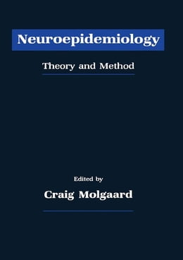 Book Neuroepidemiology: Theory and Method by Unknown, Author
