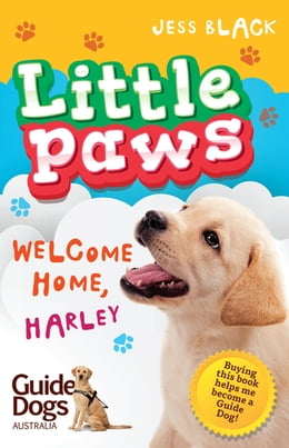 Book Little Paws 1: Welcome Home, Harley by Jess Black