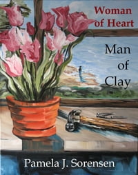 Woman of Heart Man of Clay