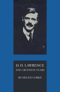 D. H. Lawrence: The Croydon Years
