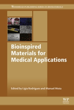 Book Bioinspired Materials for Medical Applications by Lígia Rodrigues