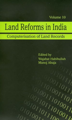 Land Reforms in India: Computerisation of Land Records