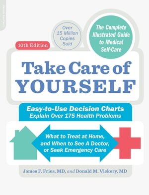 Take Care of Yourself The Complete Illustrated Guide to Medical Self-Care