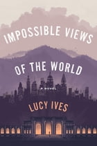 Impossible Views of the World Cover Image