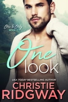 One Look (One & Only Book 1) by Christie Ridgway