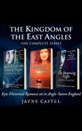 The Kingdom of the East Angles: The Complete Series b41fa58d-0568-4044-92d2-d77b80f76b6e