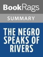 The Negro Speaks of Rivers by Langston Hughes l Summary & Study Guide by BookRags