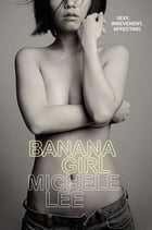 Banana Girl by Michelle Lee