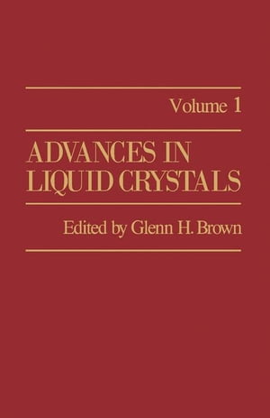 Advances in Liquid Crystals: Volume 1