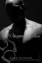 The Disappearing Man by Doug Peterson
