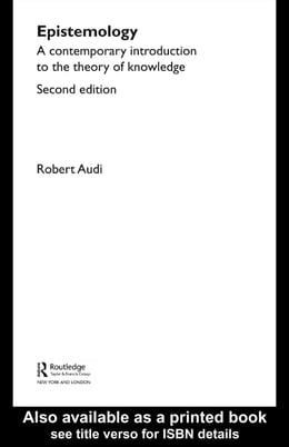 Book Epistemology: A Contemporary Introduction to the Theory of Knowledge by Audi, Robert