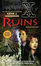 The X-Files: Ruins by Kevin J. Anderson