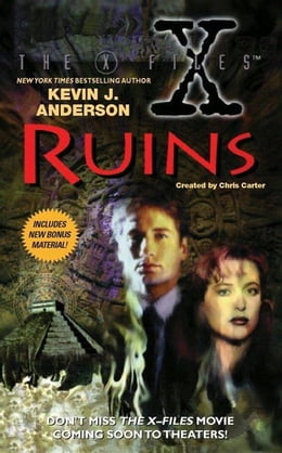 Book The X-Files: Ruins by Kevin J. Anderson