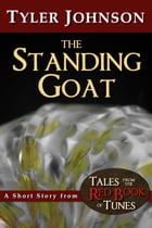 The Standing Goat by Tyler Johnson
