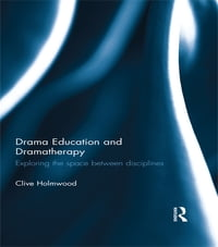 Drama Education and Dramatherapy: Exploring the space between disciplines