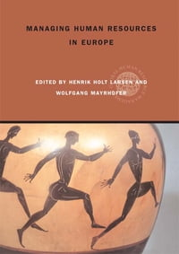 Managing Human Resources in Europe: A Thematic Approach