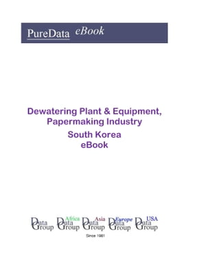 Dewatering Plant & Equipment, Papermaking Industry in South Korea