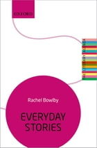 Everyday Stories: The Literary Agenda