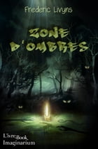 Zone d'ombres by Frédéric Livyns